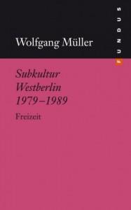 Subkultur-Westberlin