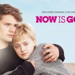Filmtipp & Verlosung: Now is Good – Jeder Moment zählt