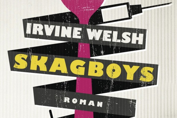 Skagboys von Irvine Welsh