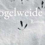 Buchtipp: Uwe Timm – Vogelweide
