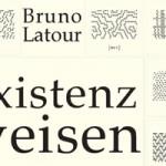 Buchtipp: Bruno Latour – Existenzweisen