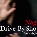 Nagel – Drive-By Shots
