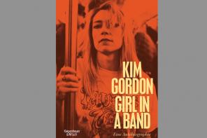 Buchtipp: Kim Gordon – Girl in a Band
