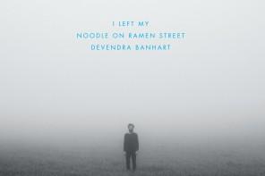 Buchtipp: Devendra Banhart – I Left My Noodle on Ramen Street
