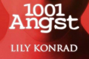 Buchvorstellung & Verlosung: Lily Konrad – 1001 Angst