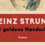 Buchtipp: Heinz Strunk – Der goldene Handschuh
