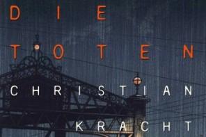 Buchtipp: Christian Kracht – Die Toten