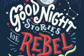 Buchtipp: Good Night Stories for Rebel Girls