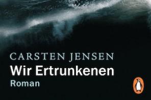 Buchtipp: Carsten Jensen – Wir Ertrunkenen