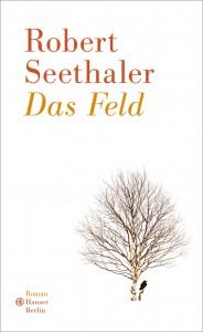 Robert Seethaler Das Feld