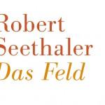 Buchtipp: Robert Seethaler – Das Feld
