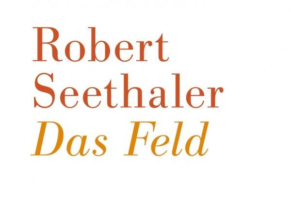 Robert Seethaler Das Feld Kopie