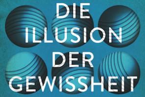 Buchtipp: Siri Hustvedt – Die Illusion der Gewissheit