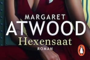 Buchtipp: Margaret Atwood – Hexensaat