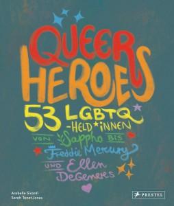 Queer Heroes dt von Arabelle Sicardi